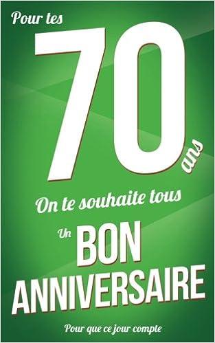Bon Anniversaire 70 Ans Vert Carte Livre D Or Pour Que Ce Jour