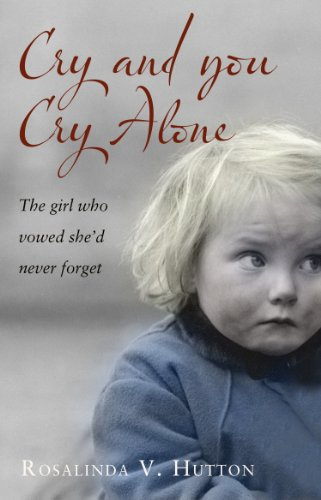 Cry and You Cry Alone: The Girl Who Vowed She'd Never - Macarthur Glass