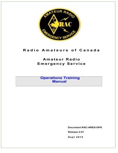 Radio Amateurs of Canada Amateur Radio Emergency Service Operations Training Manual (Radio Service Manual)