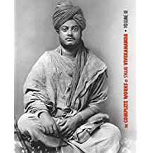The Complete Works of Swami Vivekananda, Volume 3: Lectures and Discourses, Bhakti-Yoga, Para-Bhakti or Supreme Devotion, Lectures from Colombo to Almora, Reports in American Newspapers, Buddhistic India