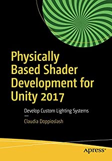 Unity 2018 Shaders and Effects Cookbook: Transform your game