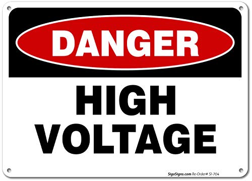 High Signs - High Voltage Sign, Danger Sign, 10x7 Rust Free .040 Aluminum, UV Printed, Easy to Mount Weather Resistant Long Lasting Ink Made in USA by SIGO SIGNS