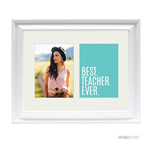 Andaz Press Double White 5x7-inch Photo Frame, Best Teacher Ever, 1-Pack, Christmas Birthday Picture Gift Wall Art (Best Teacher Ever Award)