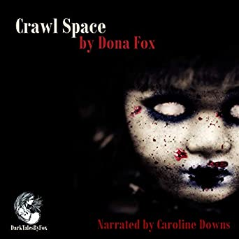Amazon com: Crawl Space: A Short Horror Story (Audible Audio Edition