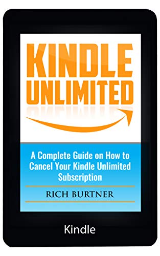 Amazon com: Kindle Unlimited: A Complete Guide on How to