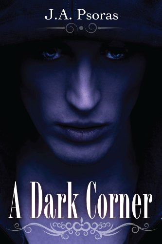 A Dark Corner, a Paranormal Romance/Urban Fantasy (Darkness Series #1)