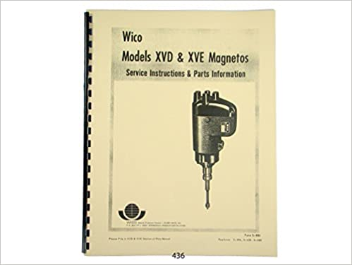 Wico Magneto Service Parts Manual For XVD XVE Magnetos
