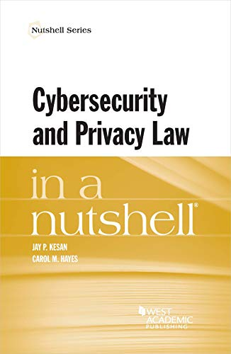 Shell Nut - Cybersecurity and Privacy Law in a Nutshell (Nutshells)