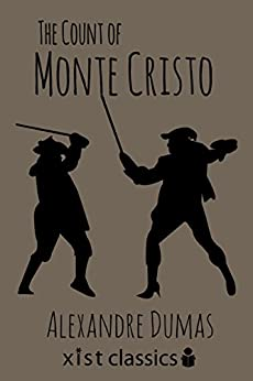 The Count of Monte Cristo (Xist Classics) by [Dumas, Alexandre]