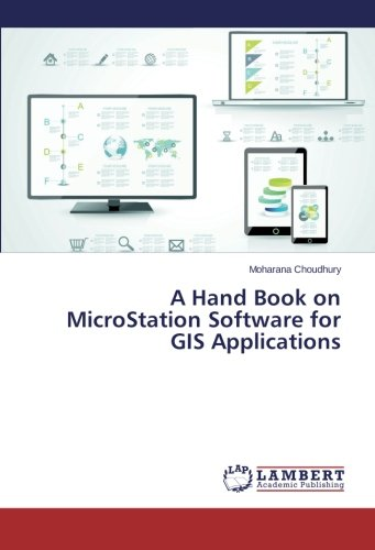 A Hand Book on MicroStation Software for GIS Applications