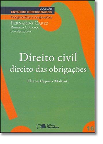 Read Online Direito Civil: Direito das Obrigacoes - Vol. 16 - Colecao Estudos Direcionados pdf epub