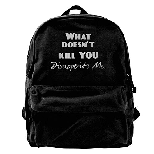 Male Blcak Backpack Durable School Bag What Doesn't Kill You Disappoints Me