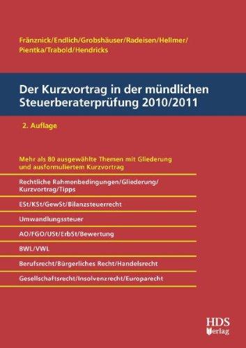 Der Kurzvortrag in der mündlichen Steuerberaterprüfung 2010/2011