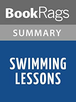 Summary & Study Guide Swimming Lessons by Rohinton Mistry by [BookRags]