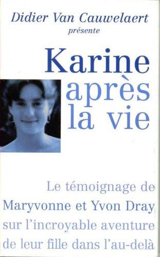 Karine après la vie : Le témoignage de Maryvonne...