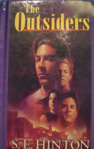 [ The Outsiders[ THE OUTSIDERS ] By Hinton, S. E. ( Author )Apr-24-1967 Hardcover (Tho S)