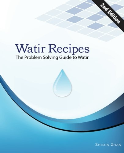 Watir Recipes: The problem solving guide to Watir (Web Test Automation Recipes Series) (Volume 1)
