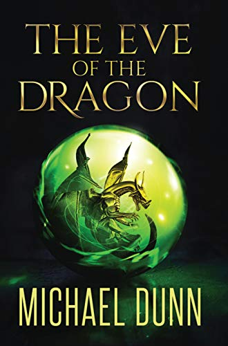 The Eve of the Dragon: Book 1 of the New Wizards Series