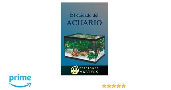 El cuidado del acuario (Spanish Edition): Adolfo Perez Agusti: 9781492770589: Amazon.com: Books