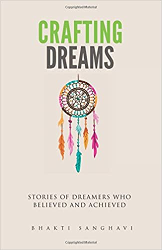 Crafting Dreams: Stories of dreamers who believed and achieved.