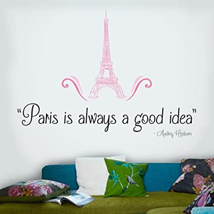 Amazoncom Wqg000002 Paris Is Always A Good Idea 24 Inch Quote