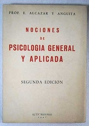 Nociones de Psicología general y aplicada