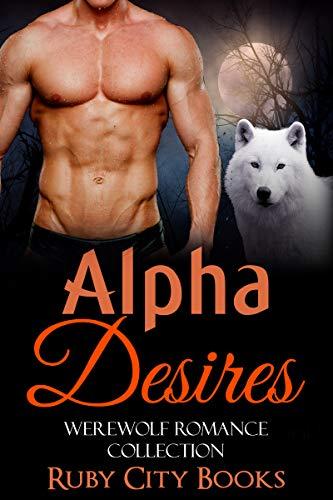 Alpha Desires Werewolf Romance Collection ebook product image