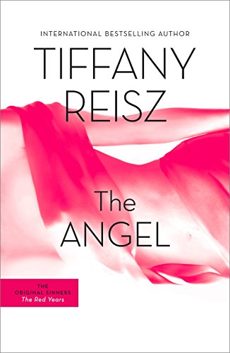 The Angel: The Original Sinners Book 2 (The Original Sinners Series) by [Reisz, Tiffany]