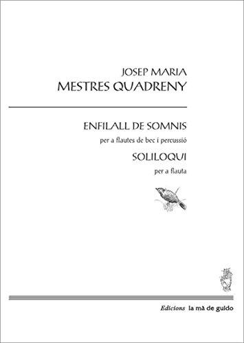 Descargar Libro Enfilall De Somnis: Per A Flautes De Bec, Percussió I Flauta Travessera Josep Mª Mestres Quadreny