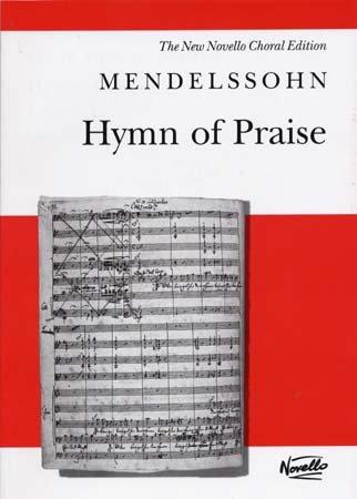 HYMN OF PRAISE OP52          LOBGESANGVOCAL SCORE SATB by MUSIC SALES AMERICA