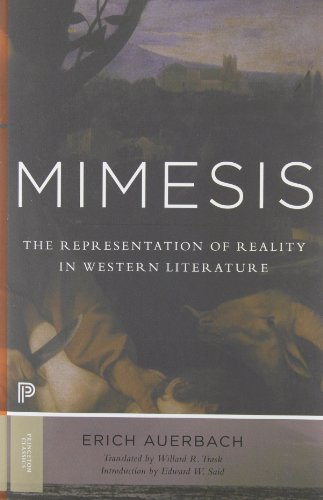 Mimesis: The Representation of Reality in Western Literature - New and Expanded Edition (Princeton Classics)