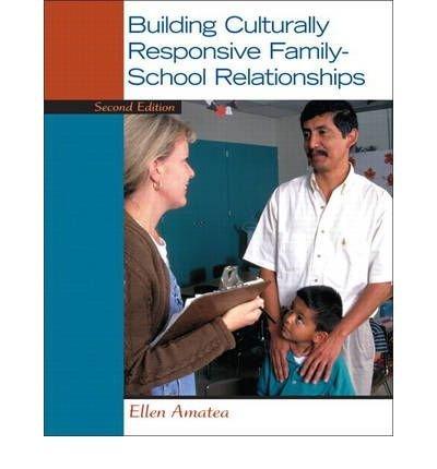 Amatea, Ellen S. ( Author )(Building Culturally Responsive Family-School Relationships (Revised)) Paperback