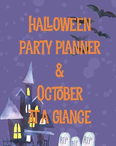 Halloween Party Planner & October At a Glance: October 2018 Daily Planner Purple Bats & Gravestones ()