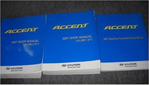 2007 hyundai accent service repair shop manual set 07 (2 volume set plus electrical  wiring diagram): hyundai corporation: amazon com: books