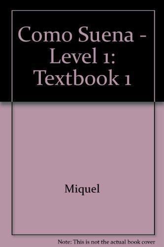 Como Suena - Level 1: Textbook 1 (Spanish Edition)