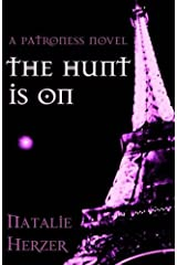 The Hunt is On (The Patroness) (Volume 2) Paperback