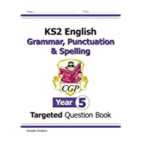 KS2 English Targeted Question Book: Grammar, Punctuation & Spelling - Year 5 (CGP KS2 English)