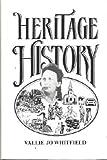 Heritage History, Joanne V. Whitfield, 0930920198