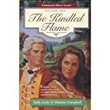 The Kindled Flame, Dianna Crawford and Sally Laity, 0842313362