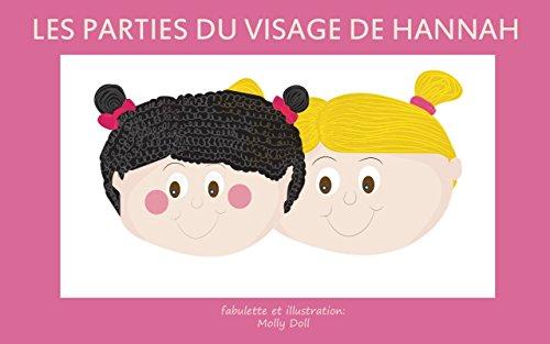 Livres Pour Bebe Les Parties Du Visage De Hannah Explore