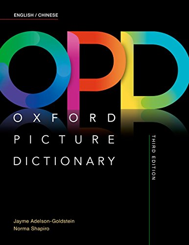 Oxford Picture Dictionary Third Edition: English/Chinese Dictionary (English and Chinese Edition)