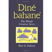 Diné Bahane': The Navajo Creation Story
