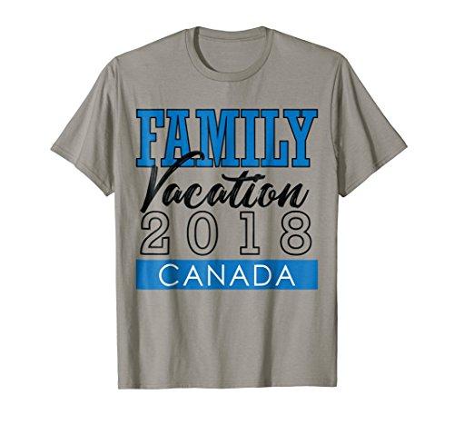 Family Vacation Travel Canada T-Shirt Holiday Toronto by Family Vacation Holiday Trip Shirt