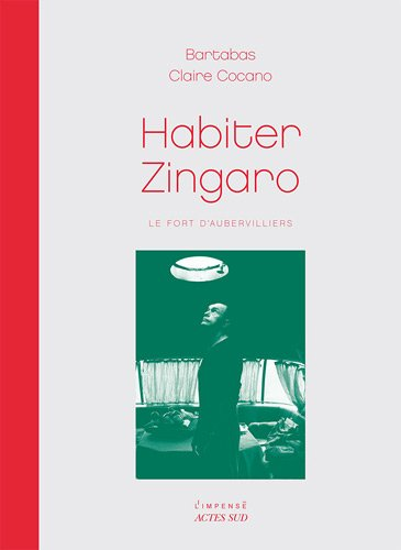 Habiter Zingaro (French Edition)