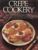 Crepe Cookery, Mable Hoffman, 0912656506