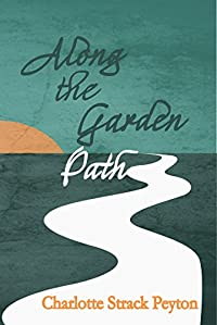 Along The Garden Path by Charlotte Peyton ebook deal