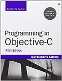 Programming in Objective-C, Kochan, Stephen G., 032188728X
