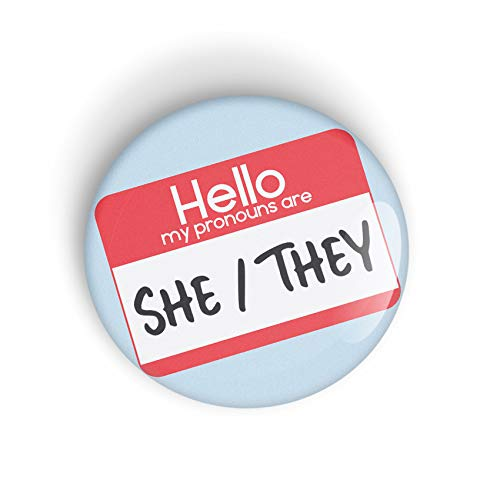 1 x HELLO MY PRONOUNS ARE SHE THEY pin badge button or magnet LGBTQ+ CHOICE OF 2 SIZES