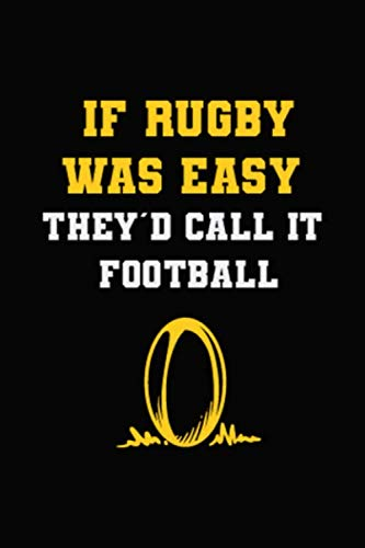 If Rugby Was Easy They