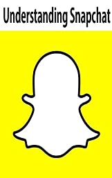 Understanding Snapchat